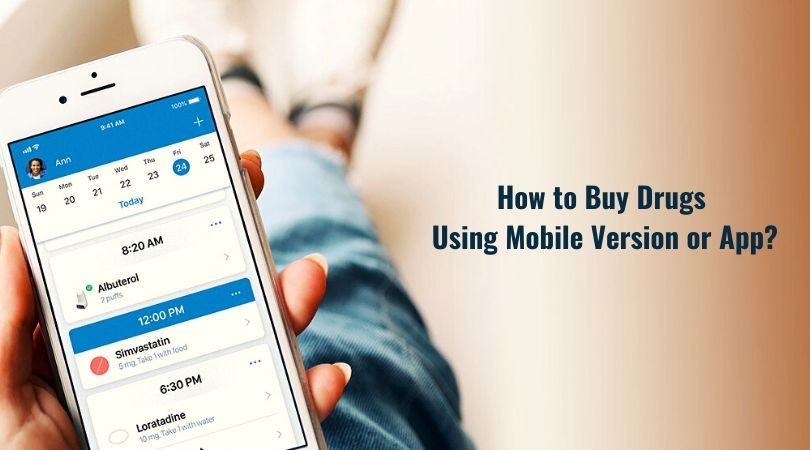 How to Buy Drugs Using Mobile Version or App_